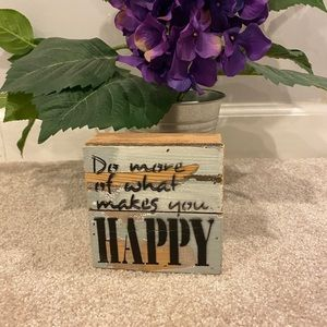Home Decor- Do What Makes You Happy wood sign